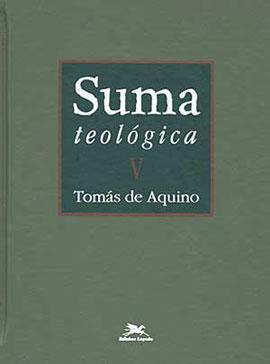 SUMA TEOLOGICA - VOL. 5 - COLEÇAO O PENSAMENTO OCIDENTAL - 8515029774