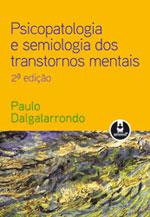PSICOPATOLOGIA E SEMIOLOGIA DOS TRANSTORNOS MENTAIS - 8536313323