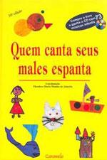 QUEM CANTA SEUS MALES ESPANTA - ACOMPANHA CD - 8573400544