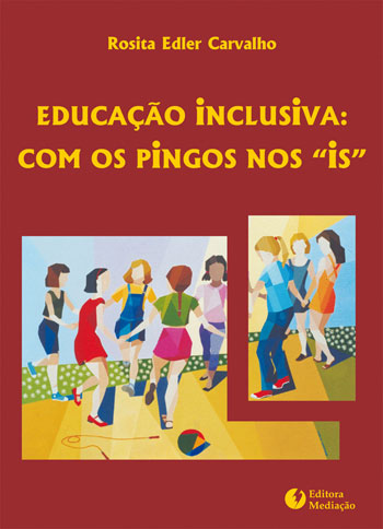 EDUCAÇAO INCLUSIVA COM OS PINGOS NOS IS - 858706388X