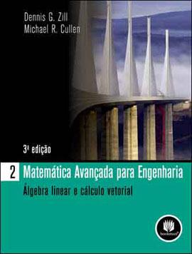 MATEMATICA AVANÇADA PARA ENGENHARIA - VOL. 2 - ALGEBRA LINEAR E CALCULO VETORIAL - 8577804593