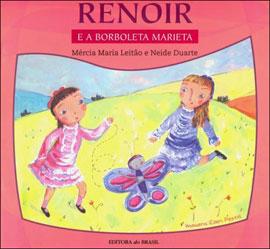 RENOIR E A BORBOLETA MARIETA - 8510047197