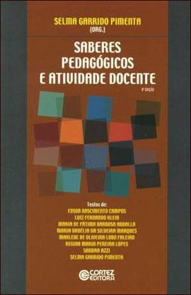 SABERES PEDAGOGICOS E ATIVIDADE DOCENTE - 8524919361