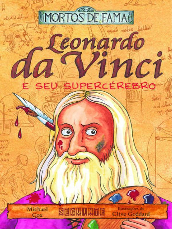 LEONARDO DA VINCI E SEU SUPERCEREBRO - 9788535904611