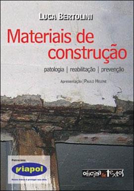 MATERIAIS DE CONSTRUÇAO - PATOLOGIA / REABILITAÇAO / PREVENÇAO - 8579750105