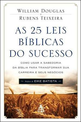 25 LEIS BIBLICAS DO SUCESSO, AS - 8575428691