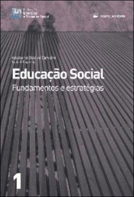 EDUCAÇAO SOCIAL - FUNDAMENTOS E ESTRATEGIAS - 9720348518