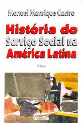 HISTORIA DO SERVIÇO SOCIAL NA AMERICA LATINA - 8524900016