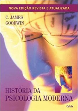 HISTORIA DA PSICOLOGIA MODERNA - 853161077X