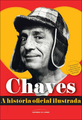 CHAVES - A HISTORIA OFICIAL ILUSTRADA - 8579303338