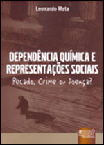 DEPENDENCIA QUIMICA E REPRESENTÇAO SOCIAIS - 8536223588