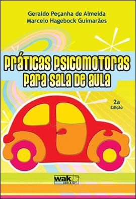 PRATICAS PSICOMOTORAS PARA SALA DE AULA - 8578541014