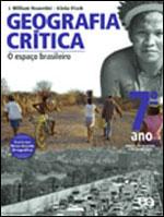 GEOGRAFIA CRITICA - 7º ANO - O ESPAÇO BRASILEIRO - 850811981X