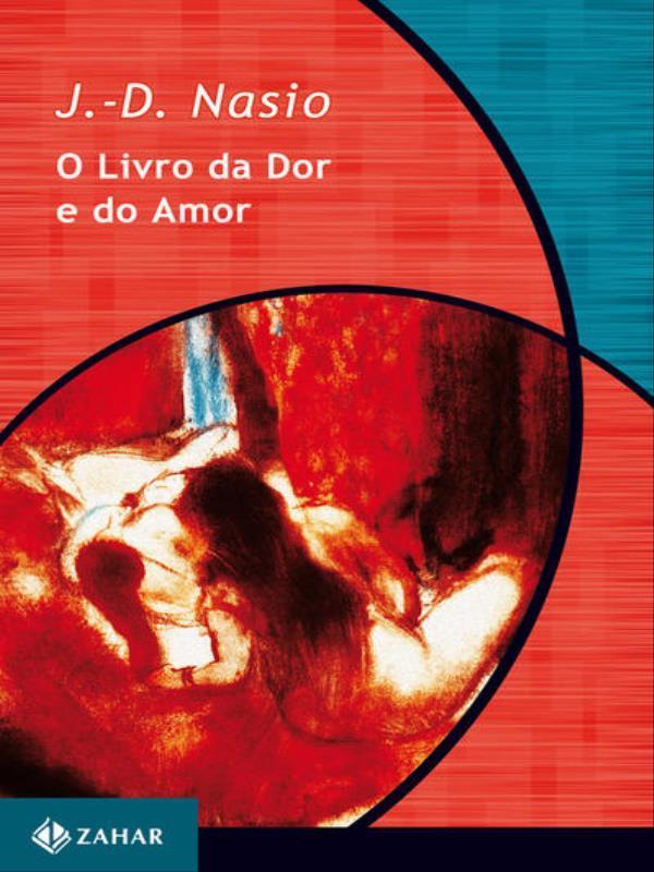 LIVRO DA DOR E DO AMOR, O - 9788571104068