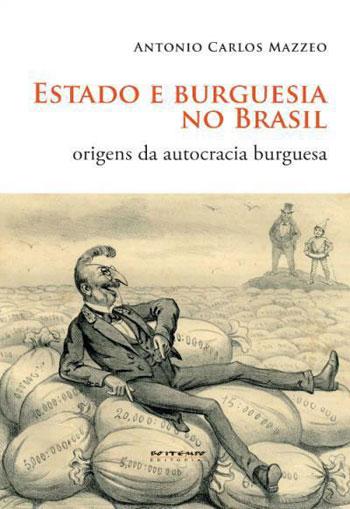 ESTADO E BURGUESIA NO BRASIL - 8575594362