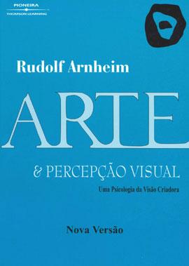 ARTE E PERCEPÇAO VISUAL - UMA PSICOLOGIA DA VISAO CRIADORA - 8522101485