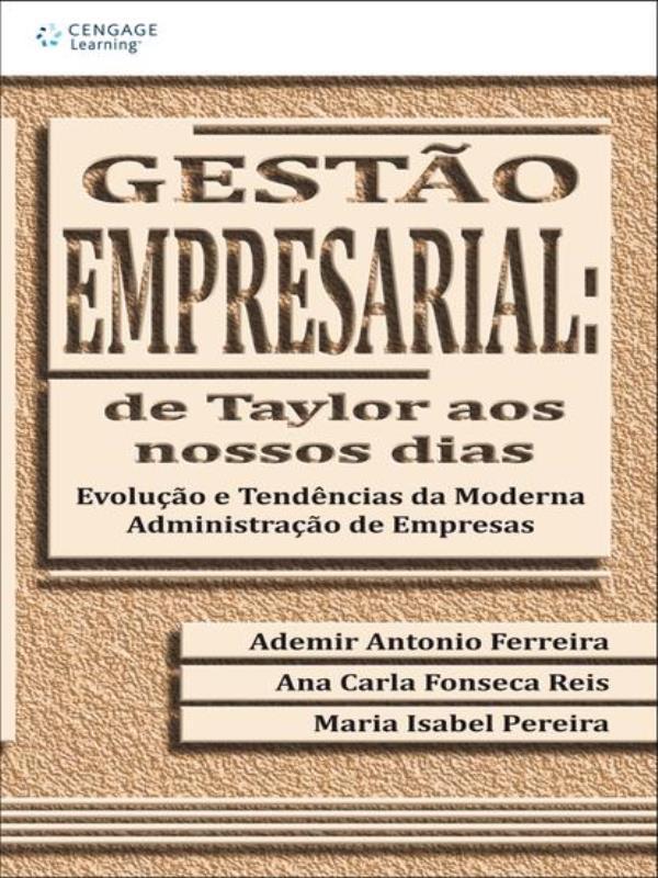 GESTAO EMPRESARIAL DE TAYLOR AOS NOSSOS DIAS - 8522100985