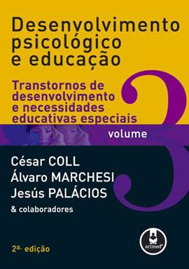 DESENVOLVIMENTO PSICOLOGICO E EDUCAÇAO - VOL. 3 - 8536302097