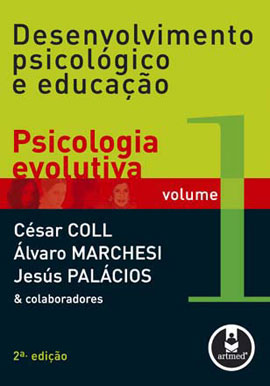 DESENVOLVIMENTO PSICOLOGICO E EDUCAÇAO - PSICOLOGIA EVOLUTIVA - VOL. 1 - 8536302275