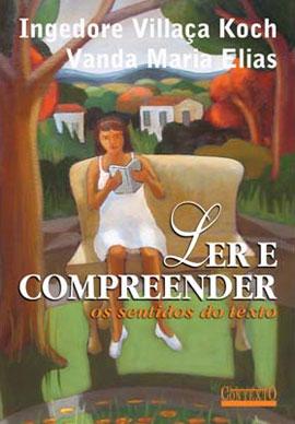LER E COMPREENDER OS SENTIDOS DO TEXTO - 8572443274