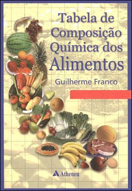TABELA DE COMPOSIÇAO QUIMICA DOS ALIMENTOS - 8573791349
