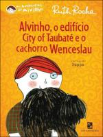 ALVINHO, O EDIFICIO CITY OF TAUBATE E O CACHORRO WENCESLAU