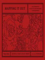 MAPPING IT OUT - AN ALTERNATIVE ATLAS OF CONTEMPORARY CARTOGRAPHIES