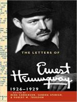 LETTERS OF ERNEST HEMINGWAY, THE -  VOL.3 - 1926-1929