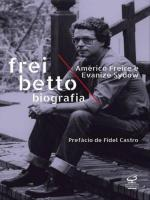 FREI BETTO: BIOGRAFIA