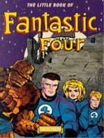 LITTLE BOOK OF FANTASTIC FOUR, THE