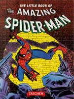 LITTLE BOOK OF THE AMAZING SPIDER-MAN, THE