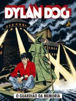DYLAN DOG - VOL. 6 - O GUARDIAO DA MEMORIA