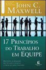 17 PRINCIPIOS DO TRABALHO EM EQUIPE - 8578602099