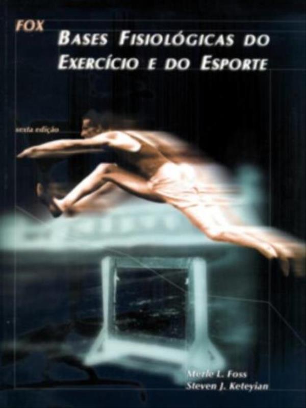 BASES FISIOLOGICAS DO EXERCICIO E DO ESPORTE - 8527705303