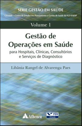 GESTAO DE OPERAÇOES EM SAUDE - VOL. 1 - 8538801791