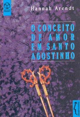 CONCEITO DE AMOR EM SANTO AGOSTINHO, O - 9728407572