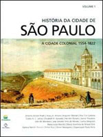 HISTORIA DA CIDADE DE SAO PAULO - VOL. 1 - A CIDADE COLONIAL 1554 - 1822 - 8521907540