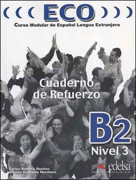 ECO B2 - CUADERNO DE REFUERZO + CD - AUDIO - 8477119066